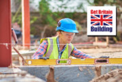 'Get Britain Building' aims to amplify industry voice