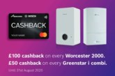 Worcester Bosch launches cashback offer for Greenstar I Combi boiler