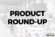IT Product Round Up – March '21